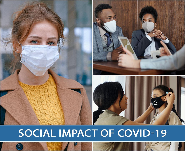 Social Impact of COVID-19