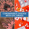 Coronavirus Disease with OTC Drugs