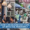 HOW CAN BUSINESSES COPE UP WITH THE PANDEMIC