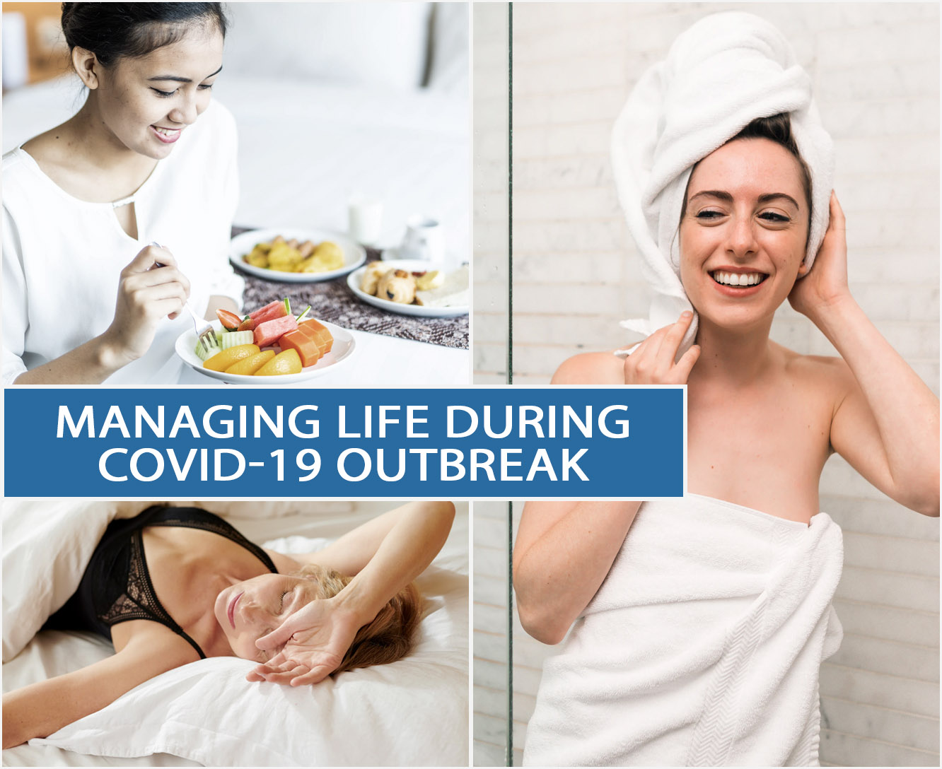 Managing Life During COVID-19 Outbreak