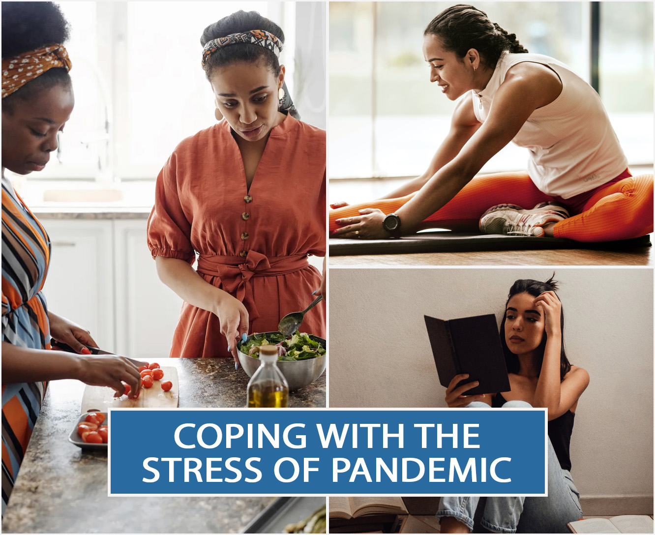 Coping With The Stress Of Pandemic