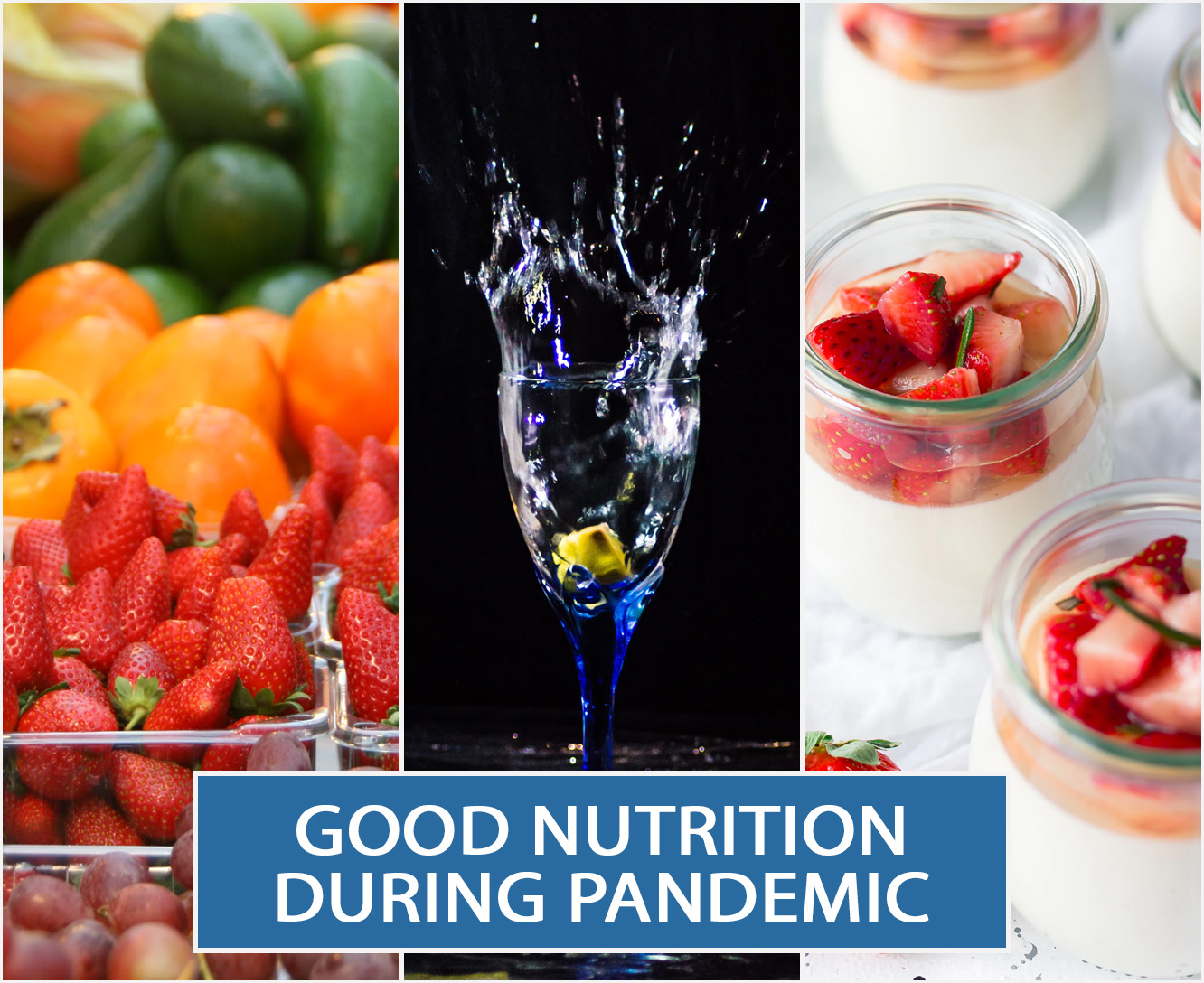 GOOD NUTRITION DURING PANDEMIC