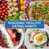 Pandemic Healthy Eating Habits